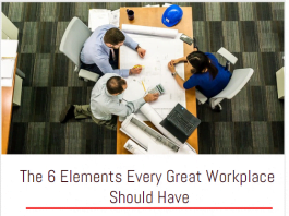 The 6 Elements Every Great Workplace Should Have