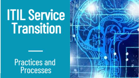 ITIL Service Transition practices processes