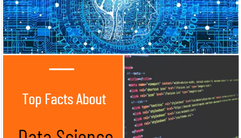 Top Facts About Data Science That Everyone Should Know About